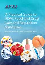 9781935065845-193506584X-A Practical Guide to Fda's Food and Drug Law and Regulation, Sixth Edition