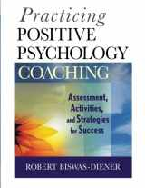 9780470536766-0470536764-Practicing Positive Psychology Coaching