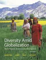 Diversity Amid Globalization: World Regions, Environment, Development (6th Edition)
