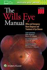 9781496318831-1496318838-The Wills Eye Manual: Office and Emergency Room Diagnosis and Treatment of Eye Disease