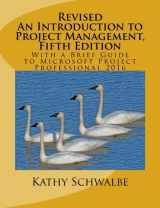 9781533000781-1533000786-Revised An Introduction to Project Management, Fifth Edition: With a Brief Guide to Microsoft Project Professional 2016