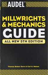 9780764541711-0764541714-Audel Millwrights and Mechanics Guide