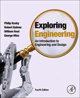 9780128012420-0128012420-Exploring Engineering, Fourth Edition: An Introduction to Engineering and Design