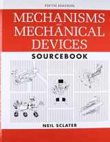 9780071704427-0071704426-Mechanisms and Mechanical Devices Sourcebook, 5th Edition
