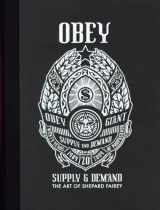 9781584233497-1584233494-OBEY: Supply & Demand - The Art of Shepard Fairey - 20th Anniversary Edition