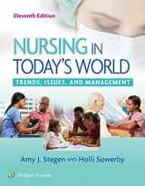 9781496385000-1496385004-Nursing in Today's World: Trends, Issues, and Management