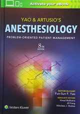 9781496311702-1496311701-Yao & Artusio's Anesthesiology: Problem-Oriented Patient Management
