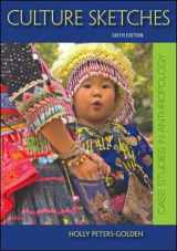 9780078117022-007811702X-Culture Sketches: Case Studies in Anthropology