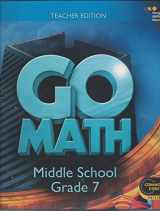 Go Math!: Teacher Edition Grade 7 2014