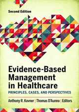 9781567938715-156793871X-Evidence-based Management in Healthcare: Principles, Cases, and Perspectives