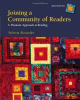 9781133586821-1133586821-Joining a Community of Readers: A Thematic Approach to Reading
