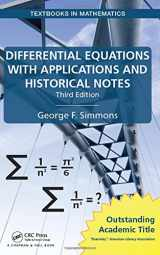 9781498702591-1498702597-Differential Equations with Applications and Historical Notes (Textbooks in Mathematics)