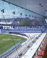 9780415813921-0415813921-Total Sportscasting: Performance, Production, and Career Development