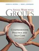 9781337567916-1337567914-Empowerment Series: Social Work with Groups: Comprehensive Practice and Self-Care