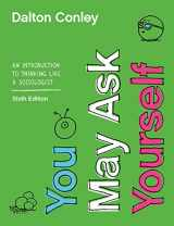 9780393674170-0393674177-You May Ask Yourself: An Introduction to Thinking like a Sociologist (Sixth Edition)