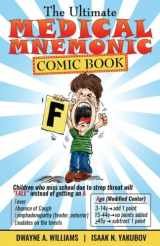9781532726217-153272621X-The Ultimate Medical Mnemonic Comic Book: Color Version