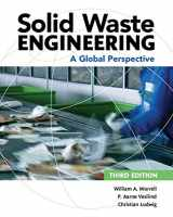 9781305635203-1305635205-Solid Waste Engineering: A Global Perspective (Activate Learning with these NEW titles from Engineering!)