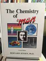 9781885653246-1885653247-Chemistry of Man (Man Series, Second Edition)