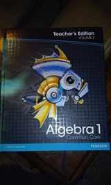 9780133185560-0133185567-Pearson Algebra 1: Common Core, Vol. 2, Teacher's Edition