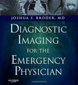 9781416061137-1416061134-Diagnostic Imaging for the Emergency Physician: Expert Consult - Online and Print