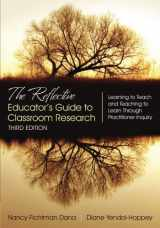 9781483331980-1483331989-The Reflective Educator's Guide to Classroom Research: Learning to Teach and Teaching to Learn Through Practitioner Inquiry