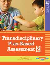 9781557668714-155766871X-Transdisciplinary Play-Based Assessment, (TPBA2)