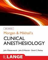 9781259834424-1259834425-Morgan and Mikhail's Clinical Anesthesiology, 6th edition