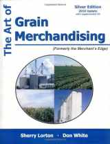 9781588749550-158874955X-The Art of Grain Merchandising: Silver Edition