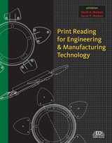 9781111308711-1111308713-Print Reading for Engineering and Manufacturing Technology with Premium Web Site Printed Access Card