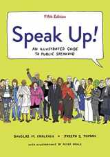 9781319208127-1319208126-Speak Up!: An Illustrated Guide to Public Speaking