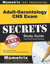 9781630942861-1630942863-Adult-Gerontology CNS Exam Secrets Study Guide: CNS Test Review for the Adult-Gerontology Clinical Nurse Specialist Exam