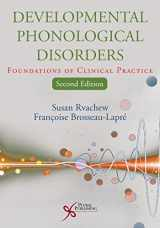 9781597567176-1597567175-Developmental Phonological Disorders: Foundations of Clinical Practice, Second Edition