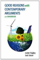 9780321878915-0321878914-Good Reasons with Contemporary Arguments and Handbook