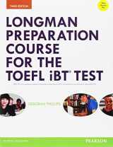Longman Preparation Course for the TOEFL® iBT Test, with MyEnglishLab and online access to MP3 files and online Answer Key (3rd Edition) (Longman Preparation Course for the Toefl With Answer Key)