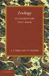 Zoology: An Elementary Text-Book (Cambridge Biological Series)