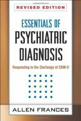 9781462513482-1462513484-Essentials of Psychiatric Diagnosis, Revised Edition: Responding to the Challenge of DSM-5®