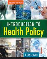 9781640550254-1640550259-Introduction to Health Policy, Second Edition (Gateway to Healthcare Management)