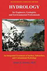 9780965564342-0965564347-Hydrology for Engineers, Geologists, and Environmental Professionals, Second Edition: An Integrated Treatment of Surface, Subsurface, and Contaminant Hydrology
