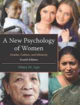 A New Psychology of Women: Gender, Culture, and Ethnicity, Fourth Edition