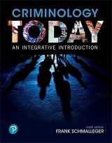 9780134749730-0134749731-Criminology Today: An Integrative Introduction (9th Edition)