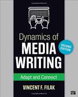 9781506381466-1506381464-Dynamics of Media Writing: Adapt and Connect