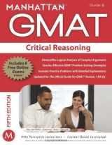 Critical Reasoning GMAT Strategy Guide, 5th Edition (Manhattan GMAT Preparation Guide: Critical Reasoning)