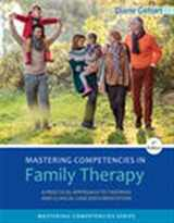 9781305943278-1305943279-Mastering Competencies in Family Therapy: A Practical Approach to Theory and Clinical Case Documentation