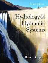 HYDROLOGY AND HYDRAULIC SYSTEMS, BY GUPTA, 4T