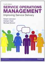 9780273740483-0273740482-Service Operations Management: Improving Service Delivery (4th Edition)