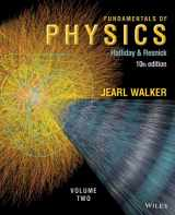 Fundamentals of Physics, Volume 2 (Chapters 21 - 44)