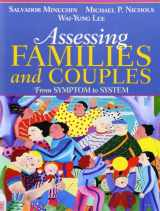 9780205470129-0205470122-Assessing Families and Couples: From Symptom to System