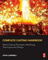 9780444635099-0444635092-Complete Casting Handbook: Metal Casting Processes, Metallurgy, Techniques and Design