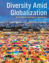 9780134539423-0134539427-Diversity Amid Globalization: World Regions, Environment, Development (7th Edition)