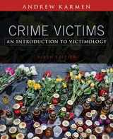 9781305261037-1305261038-Crime Victims: An Introduction to Victimology